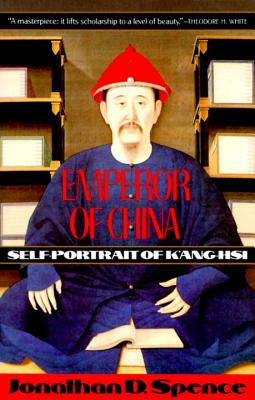 Emperor of China By Spence, Jonathan D.